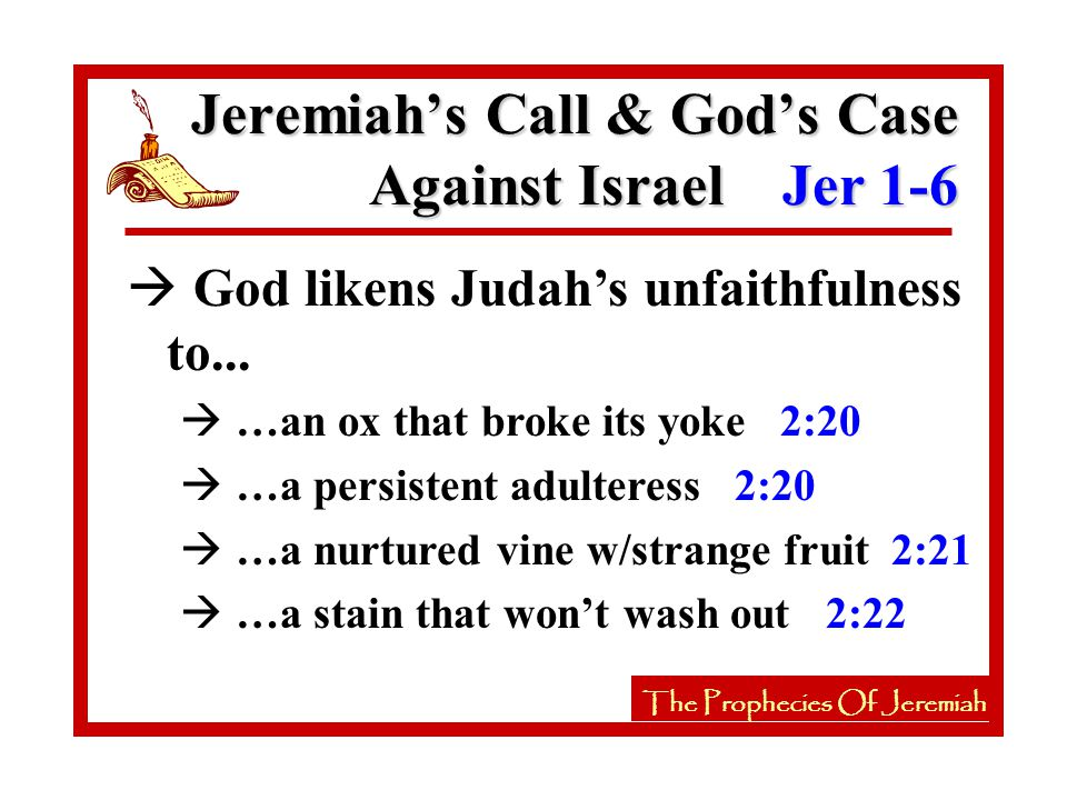 The Prophecies Of Jeremiah à 2nd Symbol: A broken potter's vessel 19:1-13 à Jeremiah was to proclaim the great calamities to come vv.