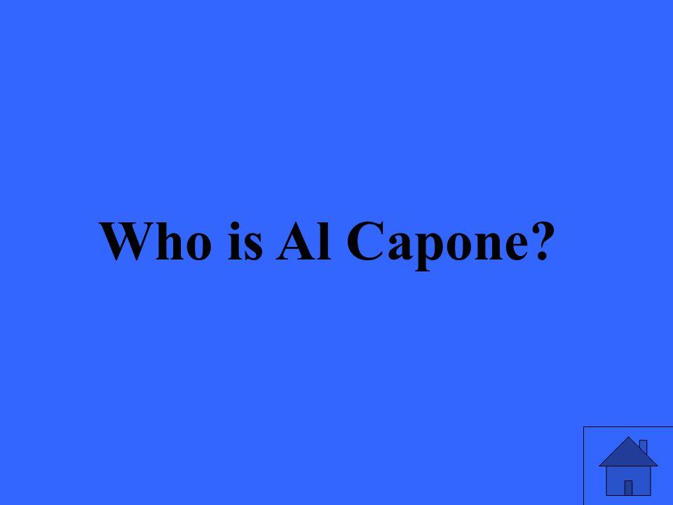 Who is Al Capone?