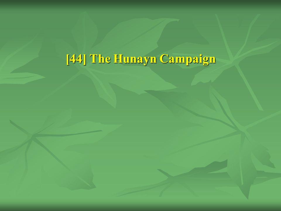 [44] The Hunayn Campaign