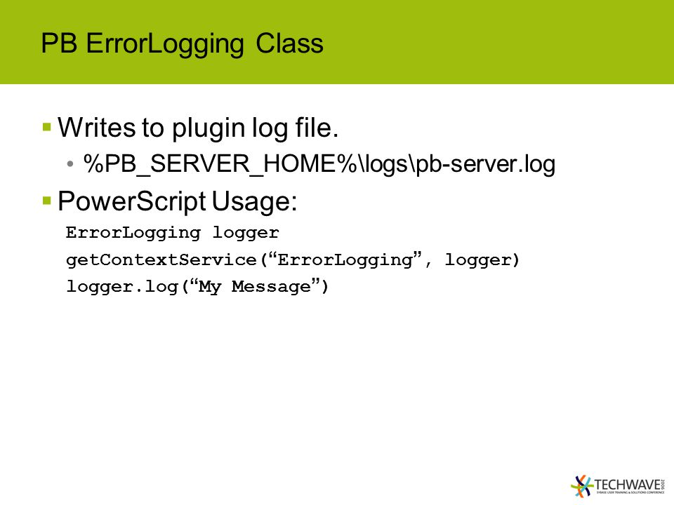 PB ErrorLogging Class  Writes to plugin log file.