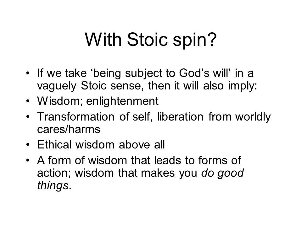 With Stoic spin.