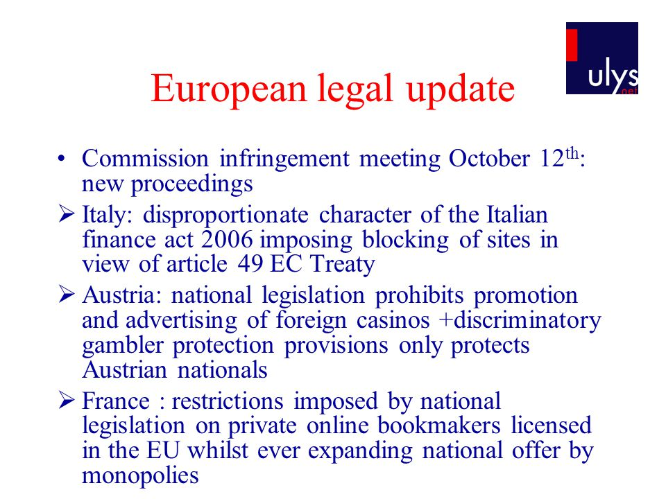 European legal update Why did the Commission decide to act .