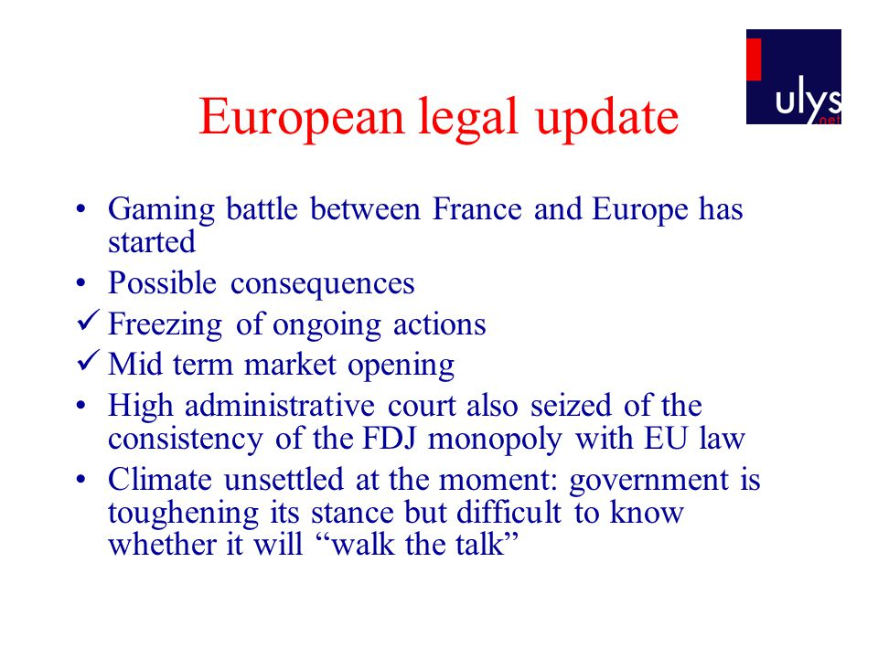 European legal update Belgium: draft proposal on games of chance  Possibility for EU remote gaming operators to obtain certificate (quality label) with Gaming Commission provided they fulfil certain conditions.