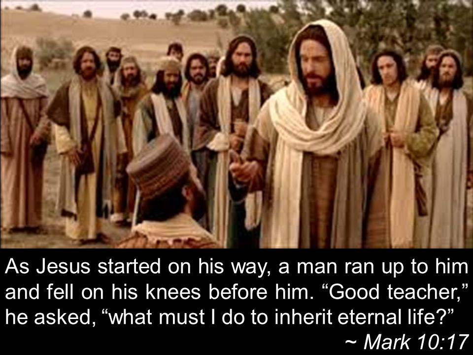 As Jesus started on his way, a man ran up to him and fell on his knees before him.