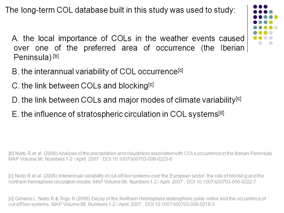The long-term COL database built in this study was used to study: A. the local importance of COLs in the weather events caused over one of the preferr