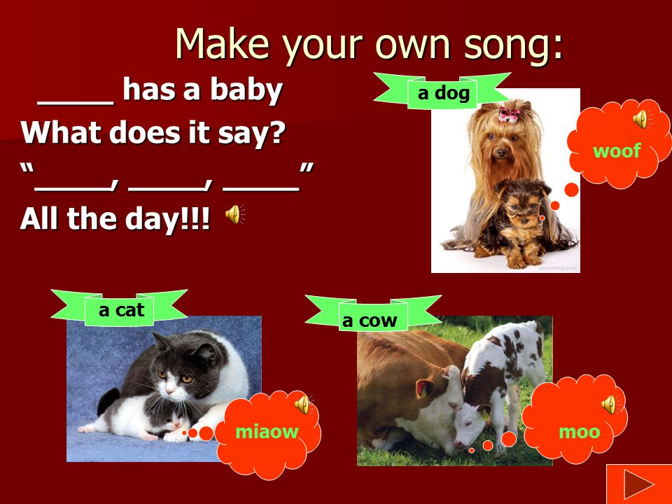 """Let's sing: A duck has a baby What does it say? """"Quack, quack, quack"""" All the day!!!"""