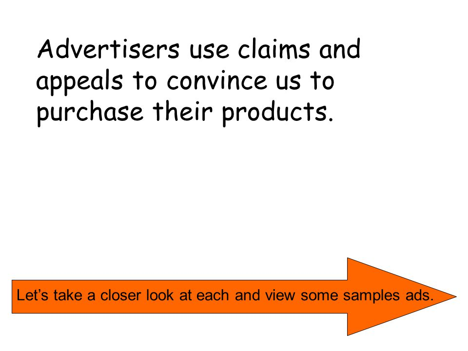 Testimonials (or Celebrity Endorsements) zFamous persons endorse a product-- although they are NOT qualified as experts.