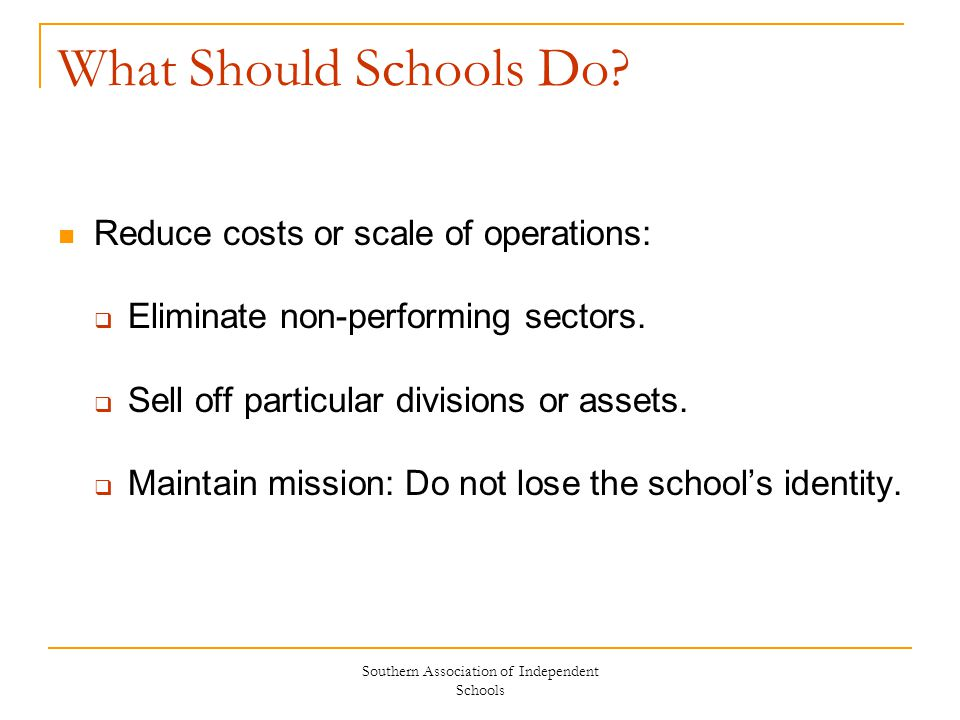 Southern Association of Independent Schools What Should Schools Do.