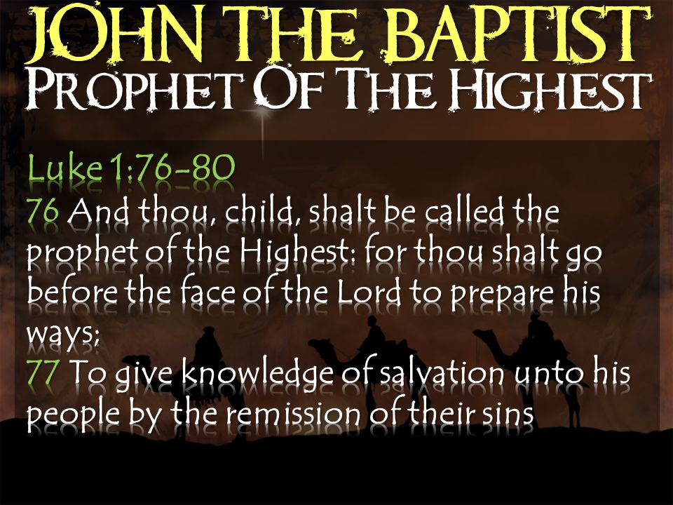 JOHN THE BAPTIST Prophet Of The Highest
