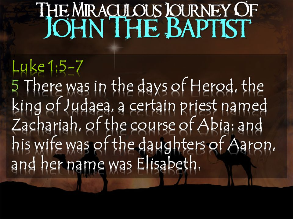 The Miraculous Journey Of John The Baptist