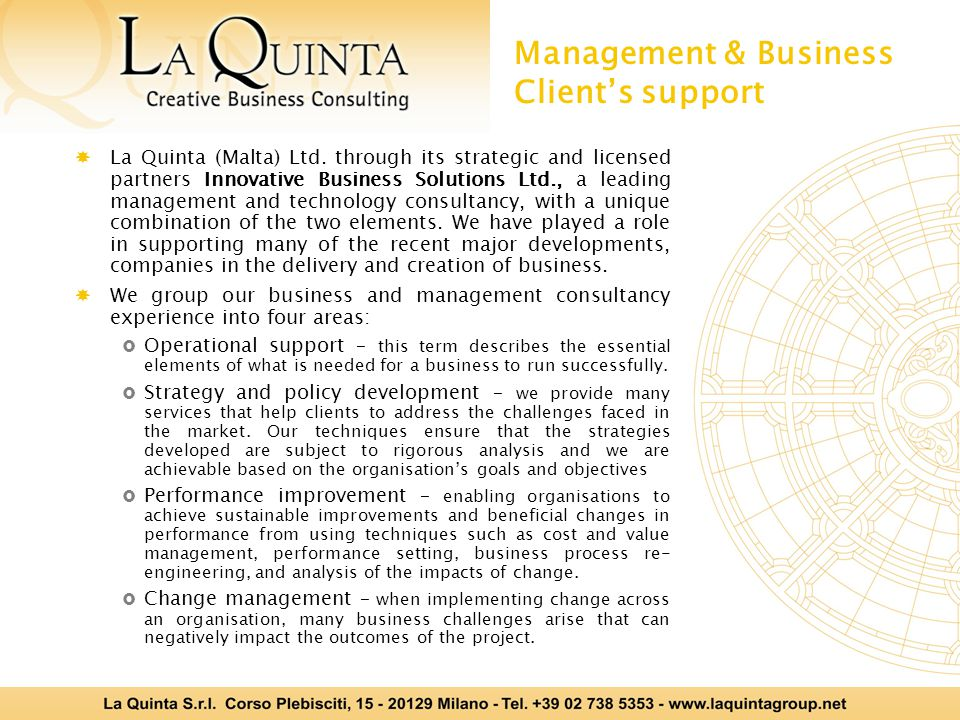 Management & Business Client's support  La Quinta (Malta) Ltd.
