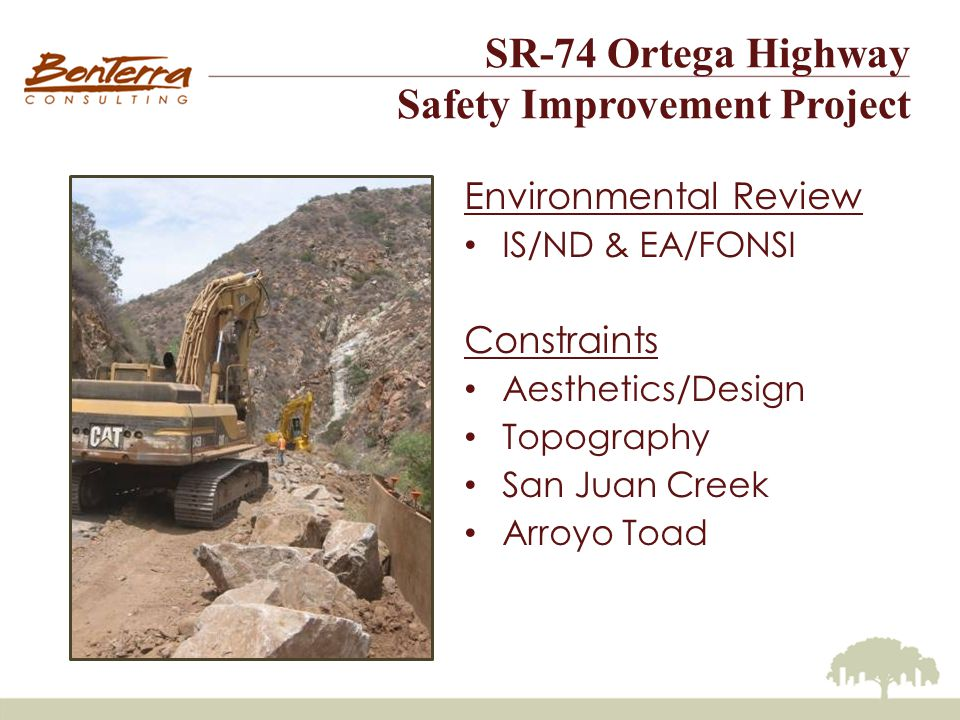 SR-74 Ortega Highway Safety Improvement Project Resource Agency Permits ACOE Nationwide Permit CDFG Streambed Alteration Agreement RWQCB Section 401Certification USFWS Section 7 Consultation Special Use Permit from USFS