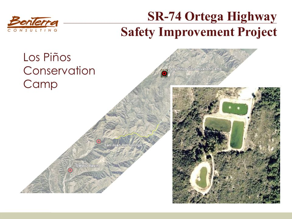 Site #3 Los Piños Conservation Camp SR-74 Ortega Highway Safety Improvement Project