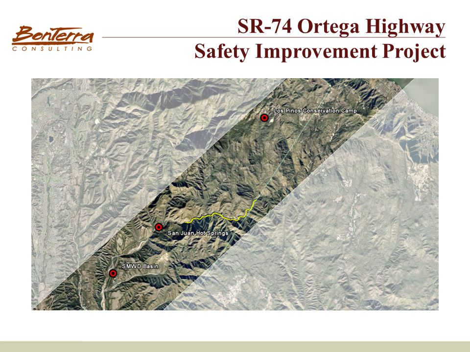 Project Overview SR-74 Ortega Highway Safety Improvement Project