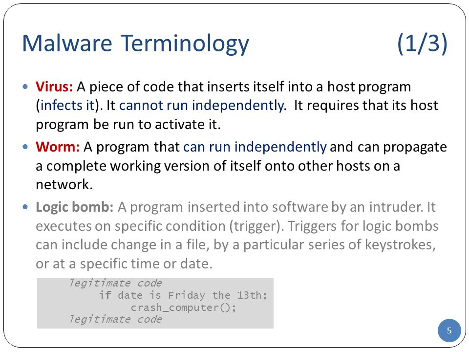 Morris Worm (Robert Morris in 1988) To propagate, worm's first task was to discover other hosts known to first infected host that would allow entry from this host Exemained system tables that declare which other machines were trusted by this host, users' mail forwarding files, remote access control tables, reports from services that reported the status of net connections For each discovered host, various attacks on UNIX systems Cracking password file to use login/password to logon to other systems Exploiting a bug in the finger protocol Exploiting a bug in sendmail If any of the three above succeeded have remote shell access Sent bootstrap program to the compromised machine's operating system The bootstrap program called back the parent program and downloaded the reminder of the worm to to copy it over About 4000 of the Internet's approximately 60,000 (at that time) hosts were infected within 16 hours of the worm's deployment 16