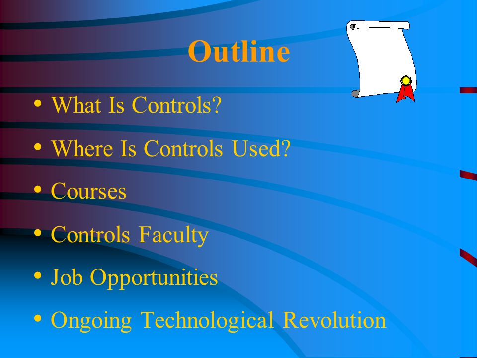 Outline What Is Controls. Where Is Controls Used.