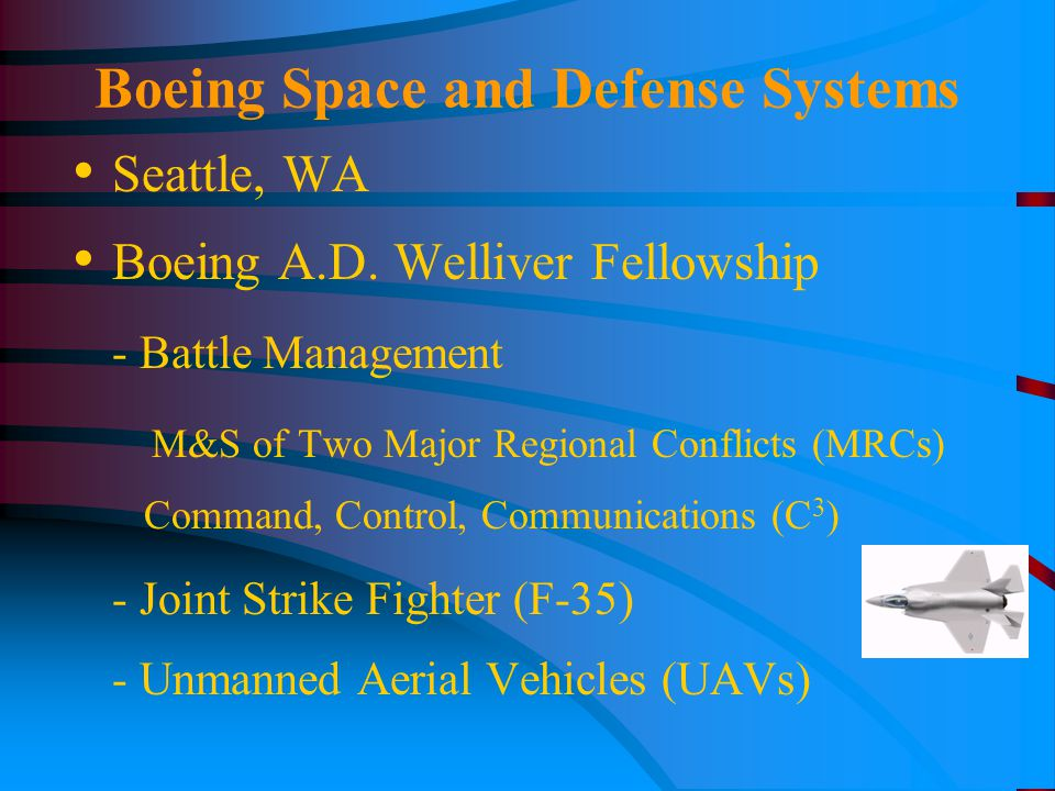 Boeing Space and Defense Systems Seattle, WA Boeing A.D.