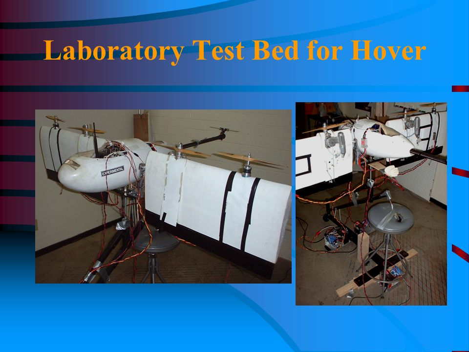Laboratory Test Bed for Hover