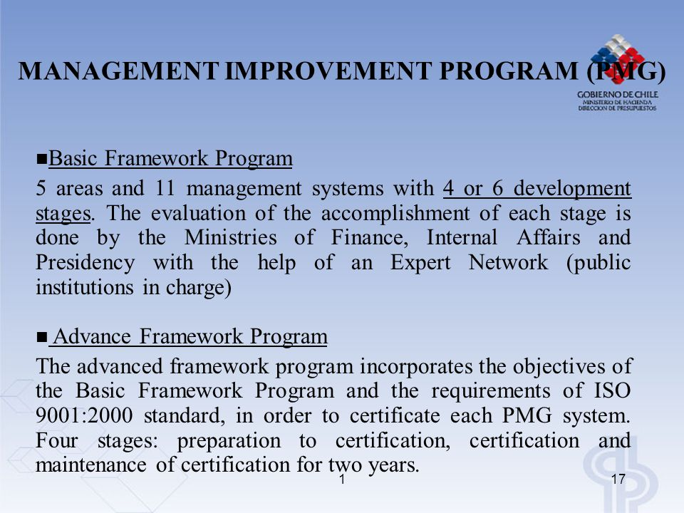 117 Basic Framework Program 5 areas and 11 management systems with 4 or 6 development stages. The evaluation of the accomplishment of each stage is do
