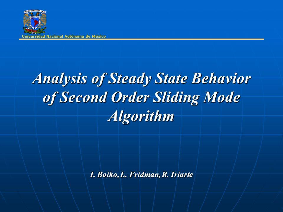 Analysis of Steady State Behavior of Second Order Sliding Mode Algorithm I.