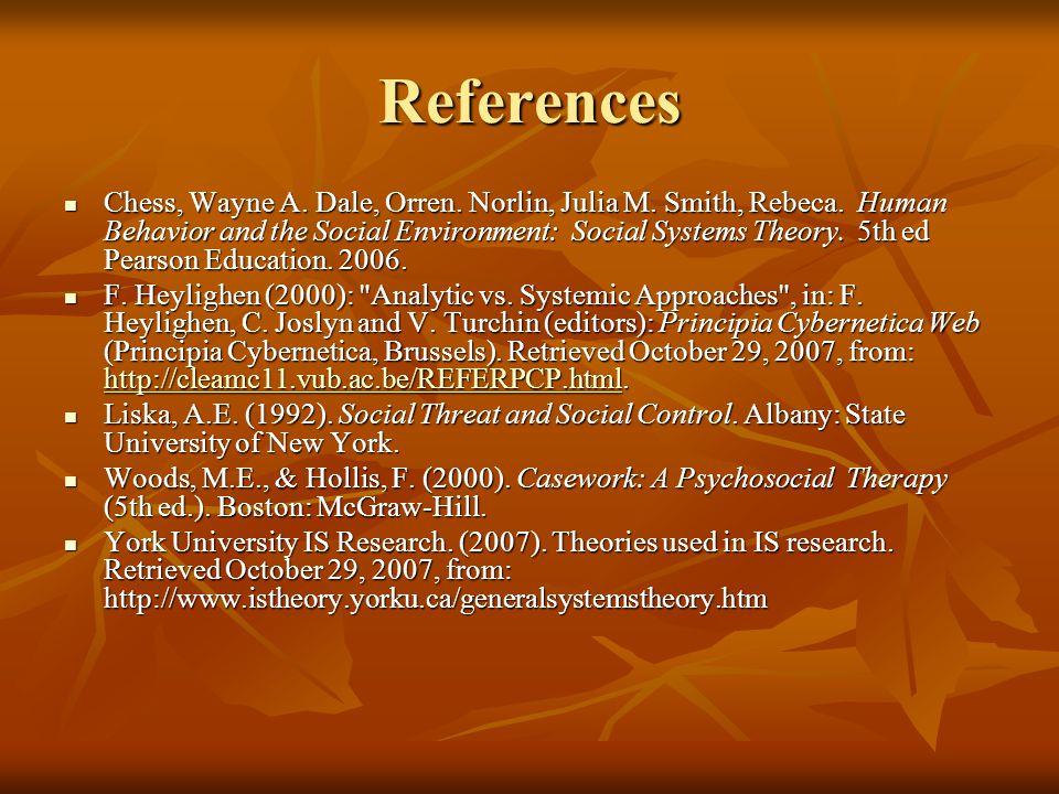 References Chess, Wayne A.Dale, Orren. Norlin, Julia M.