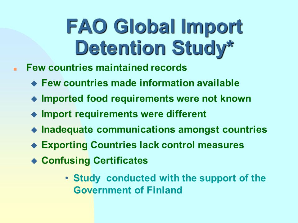 Import/Export Food Control WHY Detentions and Rejections