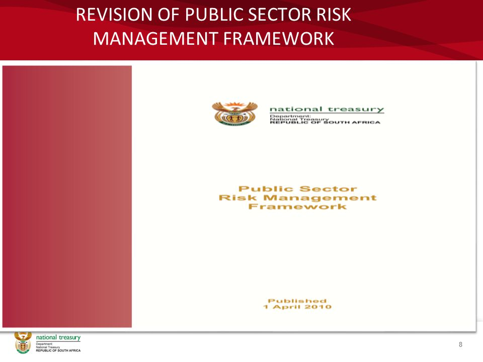 REVISION OF PUBLIC SECTOR RISK MANAGEMENT FRAMEWORK 8