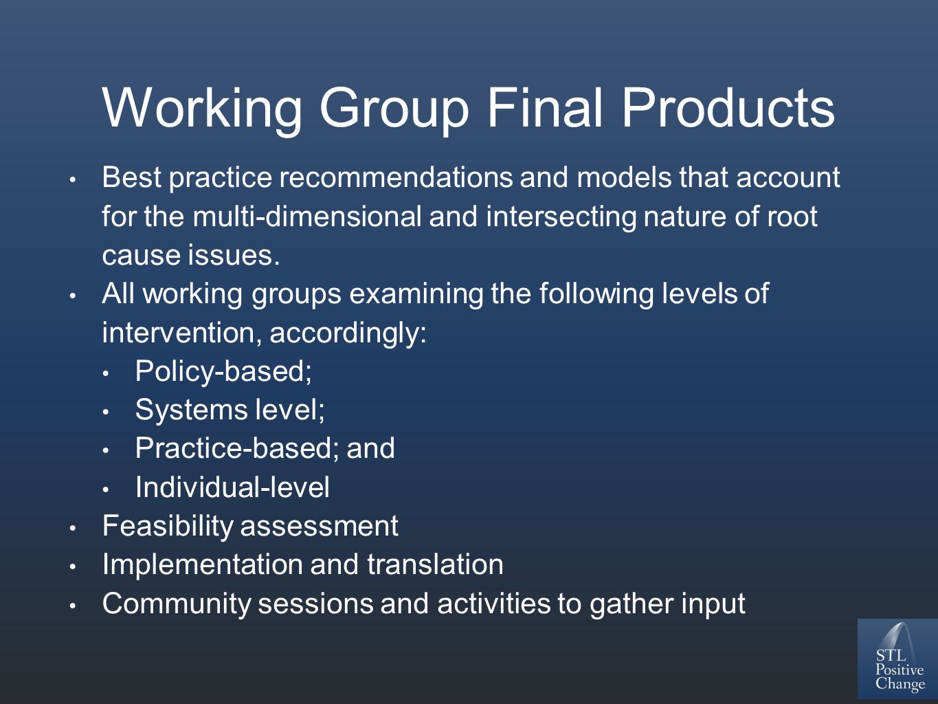 Working Group Final Products Best practice recommendations and models that account for the multi-dimensional and intersecting nature of root cause iss