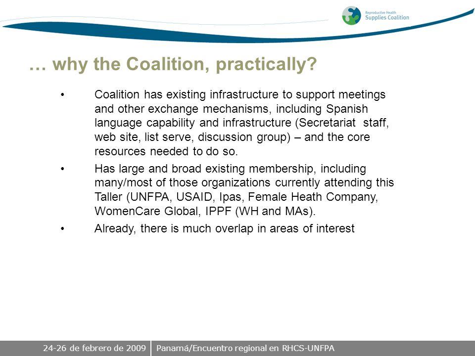 24-26 de febrero de 2009Panamá/Encuentro regional en RHCS-UNFPA … why the Coalition, practically.