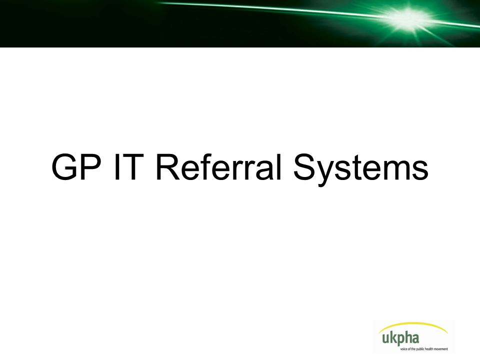 GP IT Referral Systems