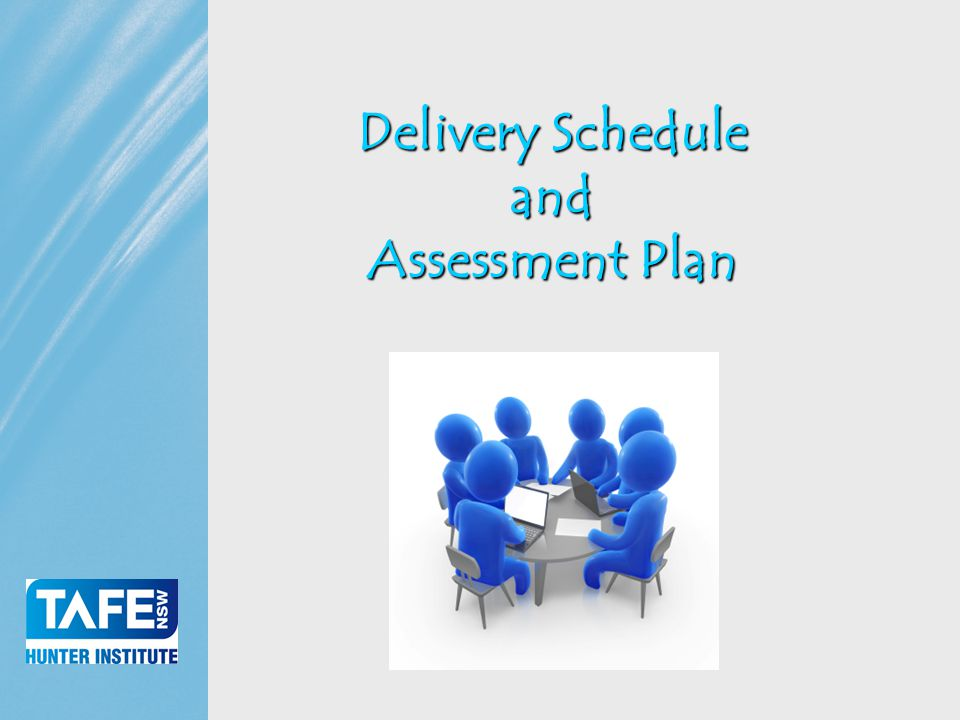 Faculty of Business Delivery Schedule and Assessment Plan
