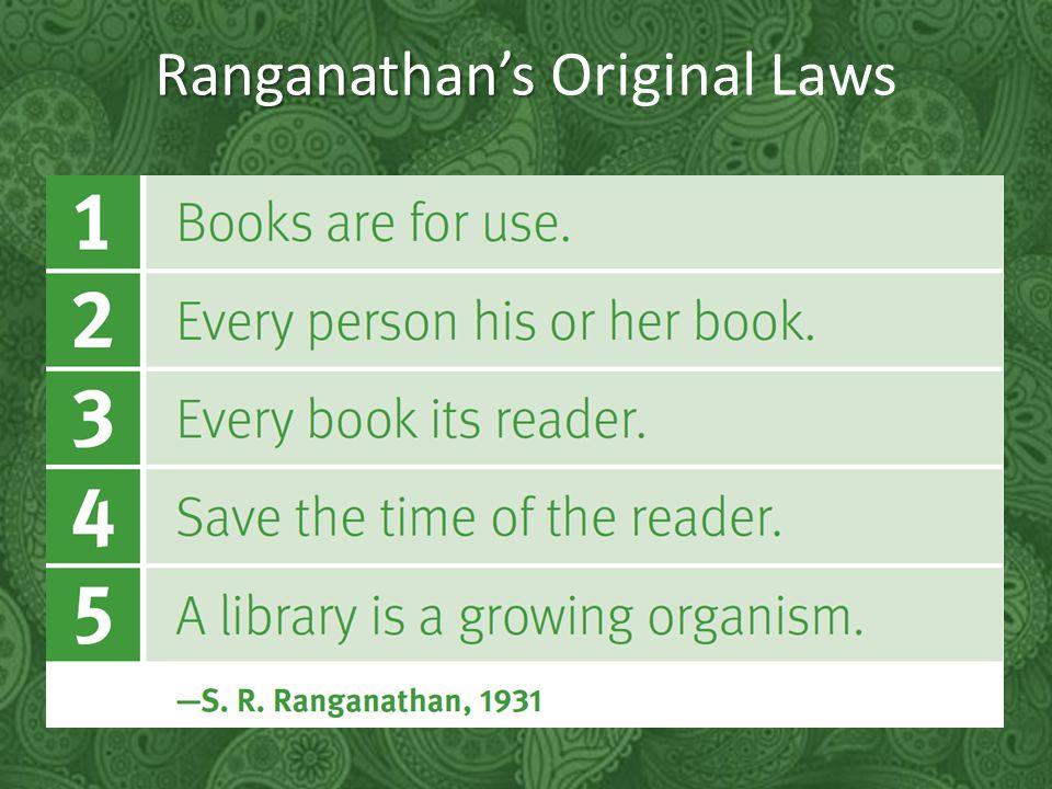 Ranganathan's Ranganathan's Original Laws