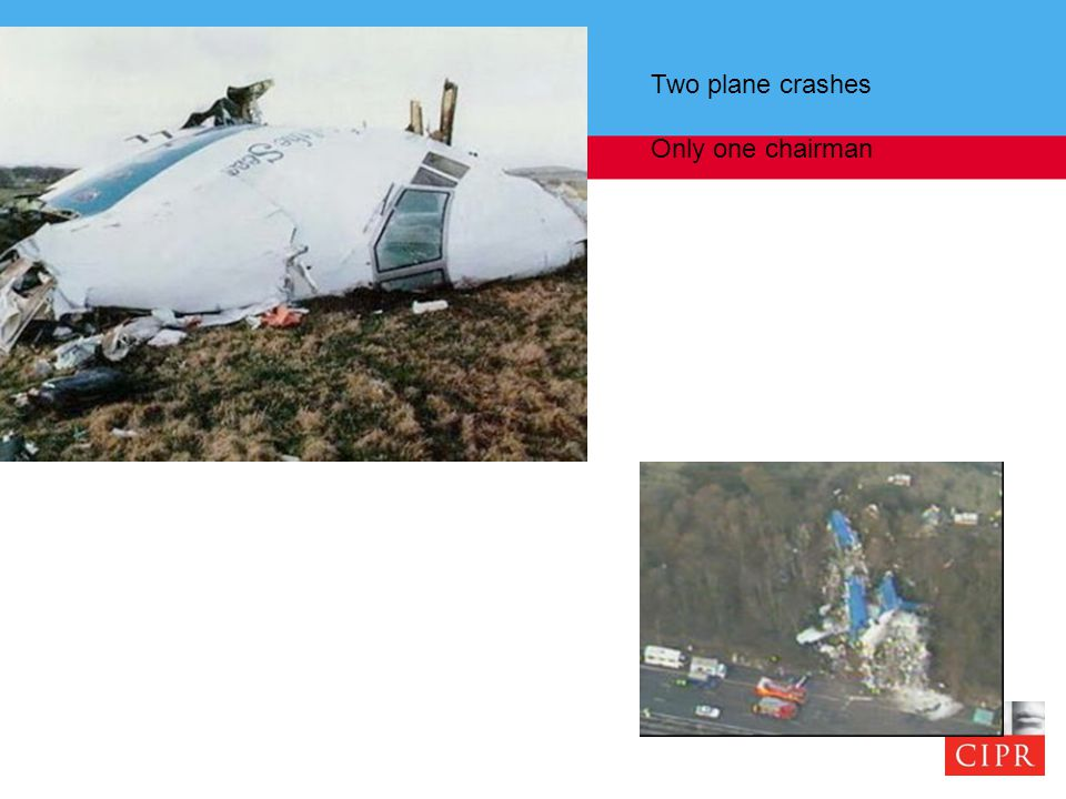 Two plane crashes Only one chairman