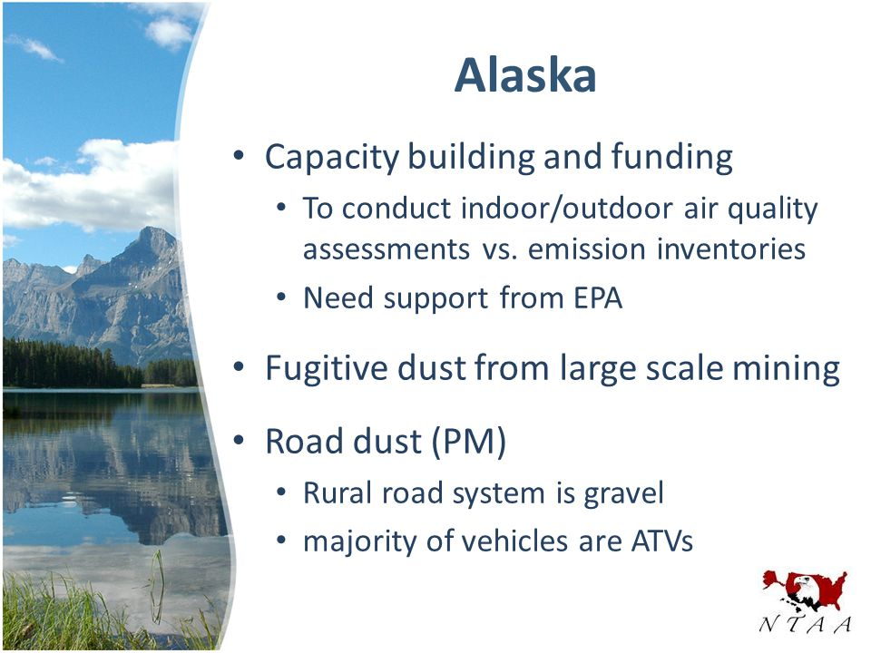Alaska Capacity building and funding To conduct indoor/outdoor air quality assessments vs.