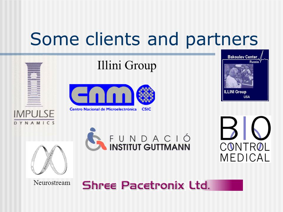 Some clients and partners Illini Group Neurostream