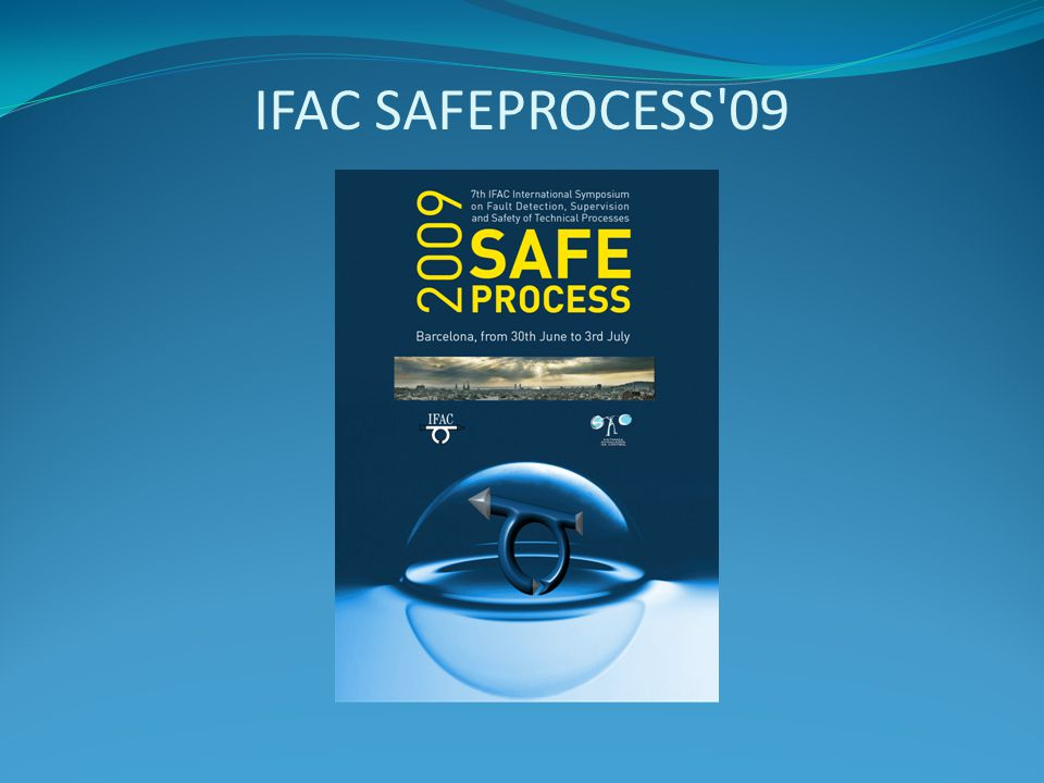 IFAC SAFEPROCESS 09