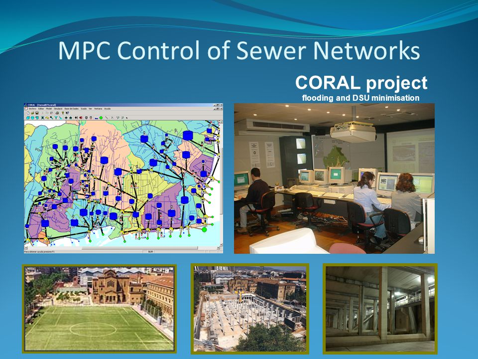 MPC Control of Sewer Networks CORAL project flooding and DSU minimisation