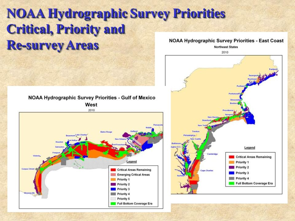 NOAA Hydrographic Survey Priorities Critical, Priority and Re-survey Areas NOAA Hydrographic Survey Priorities Critical, Priority and Re-survey Areas