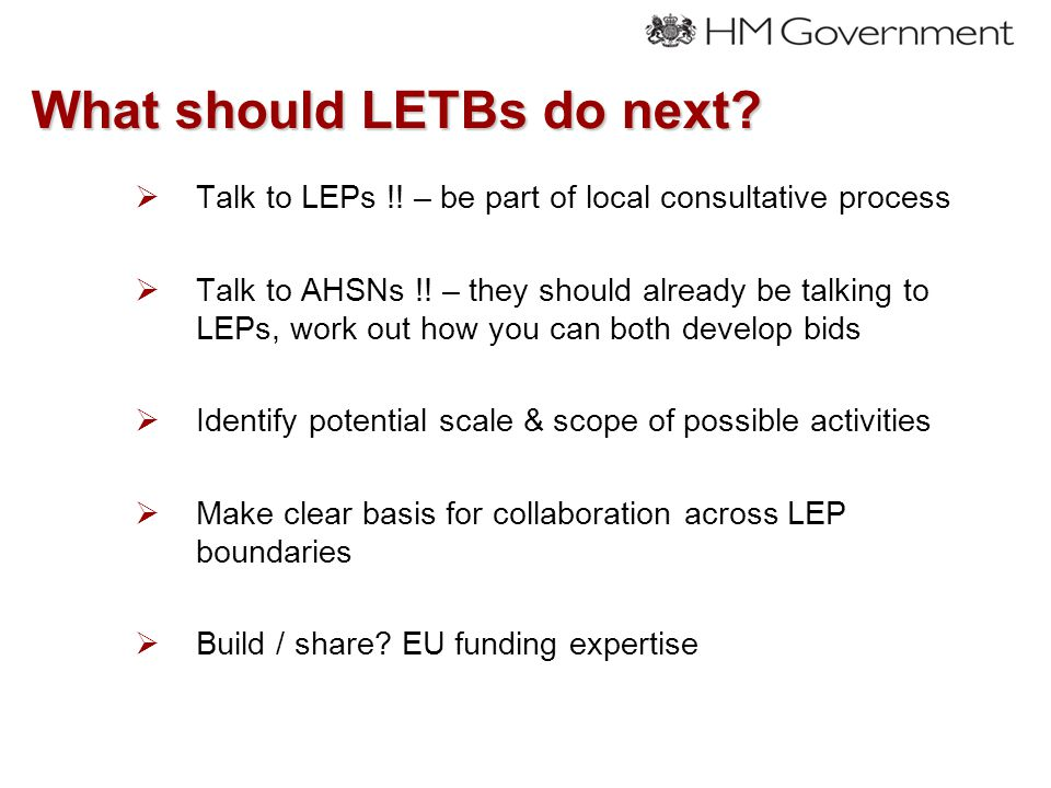 What should LETBs do next.  Talk to LEPs !.