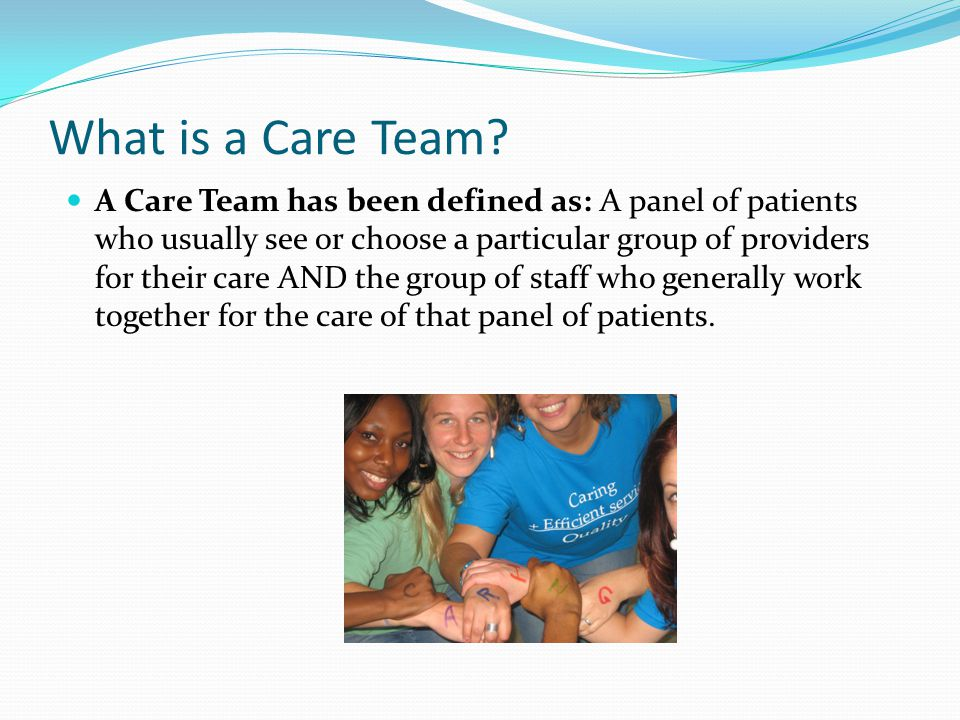 What is a Care Team.