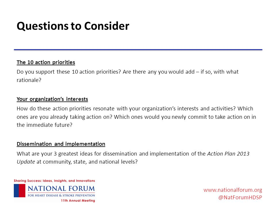 www.nationalforum.org @NatForumHDSP Questions to Consider The 10 action priorities Do you support these 10 action priorities.