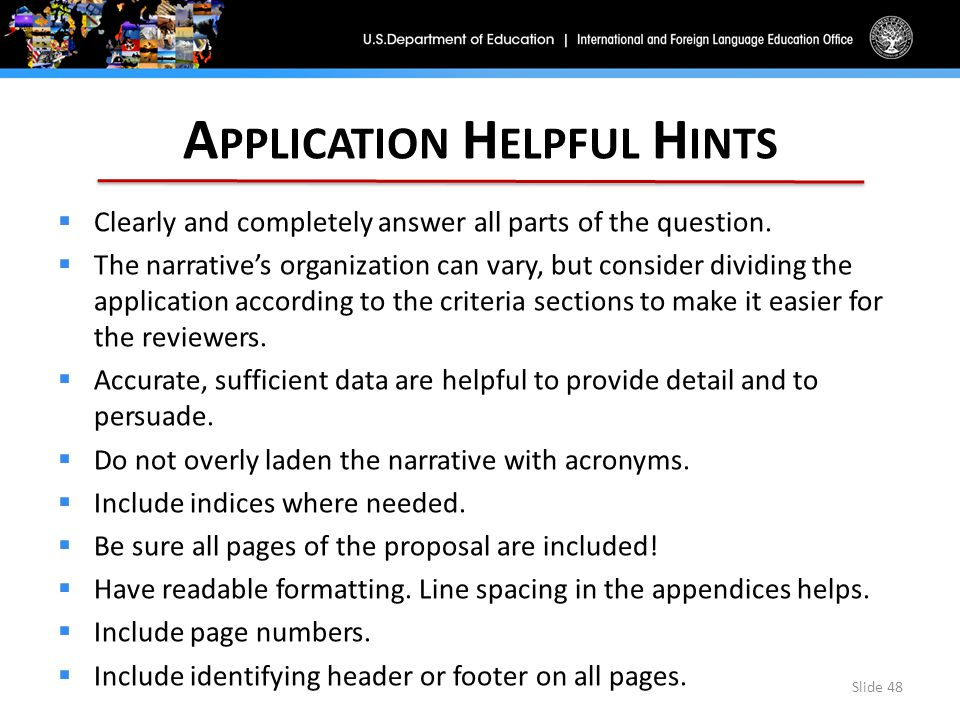 A PPLICATION H ELPFUL H INTS  Clearly and completely answer all parts of the question.