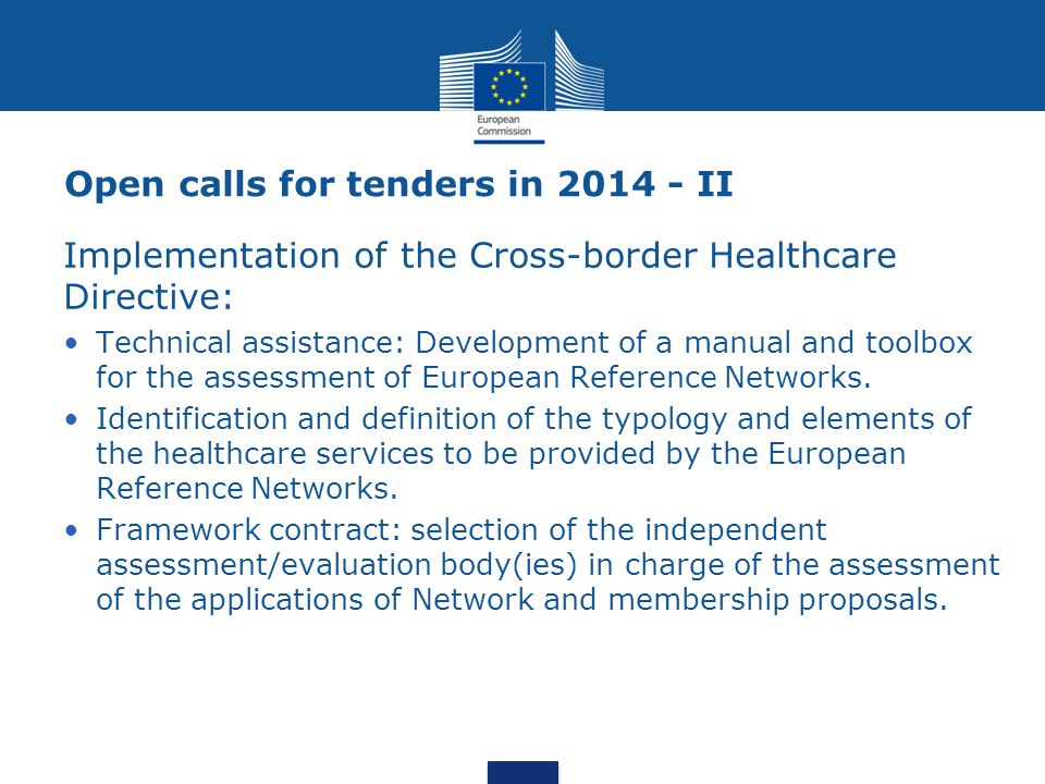 Open calls for tenders in 2014 - II Implementation of the Cross-border Healthcare Directive: Technical assistance: Development of a manual and toolbox