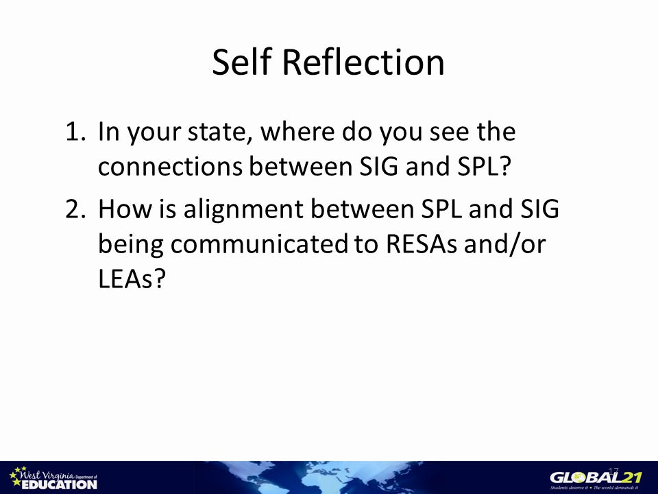 Self Reflection 17 1.In your state, where do you see the connections between SIG and SPL.
