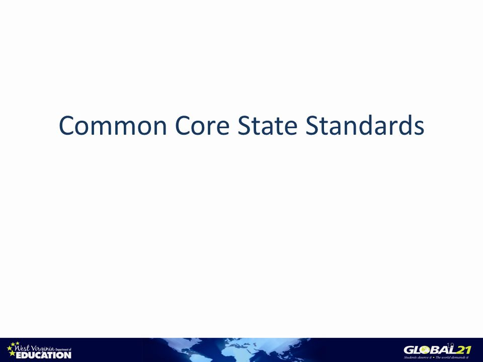 Common Core State Standards 19