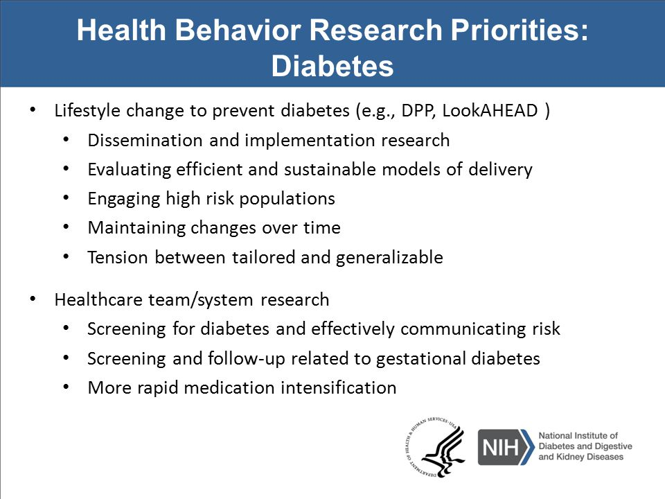 Other Health Behavior Relevant NIDDK Issued or Partnered Funding Opportunities Chronic Illness Self-Management in Children and Adolescents (R01) PA-14-029 Health Promotion Among Racial and Ethnic Minority Males (R01) PA-13-328 Behavioral and Social Science Research on Understanding and Reducing Health Disparities (R01) PA-13-292 Dissemination and Implementation Research in Health (R01) PAR-13-055 Behavioral Interventions to Address Multiple Chronic Health Conditions in Primary Care (R01) PA-14-114 Understanding and Promoting Health Literacy (R01) PAR-13-130