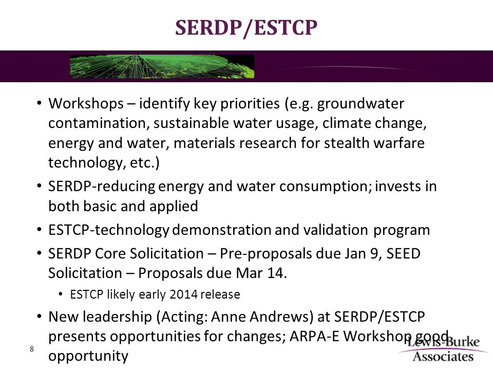 SERDP/ESTCP Workshops – identify key priorities (e.g. groundwater contamination, sustainable water usage, climate change, energy and water, materials