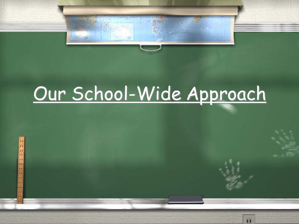 Our School-Wide Approach