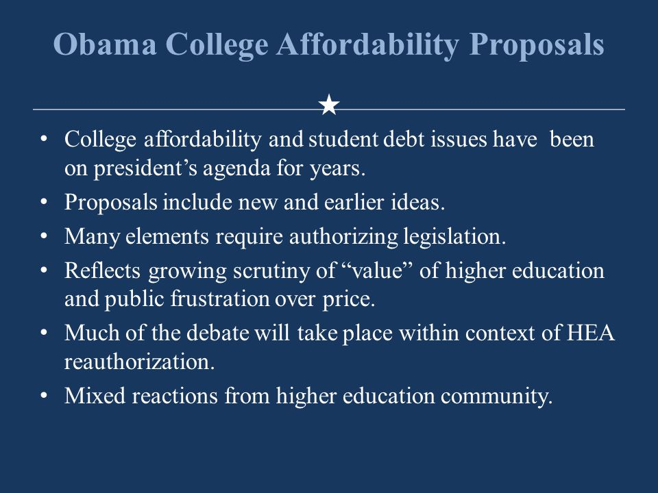 Obama College Affordability Proposals College affordability and student debt issues have been on president's agenda for years.