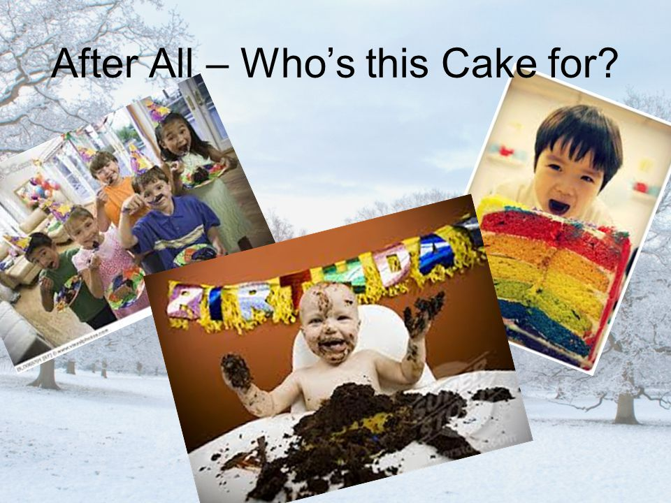 After All – Who's this Cake for?
